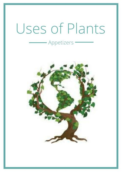 Appetizers: Uses of Plants