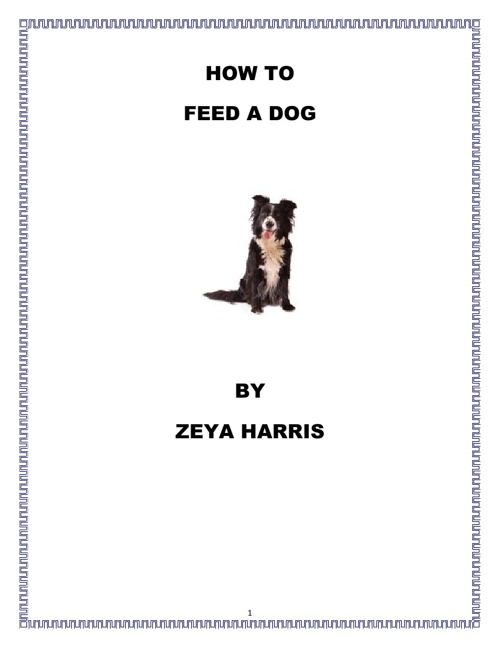 How to Feed a Dog by Zeya Harris