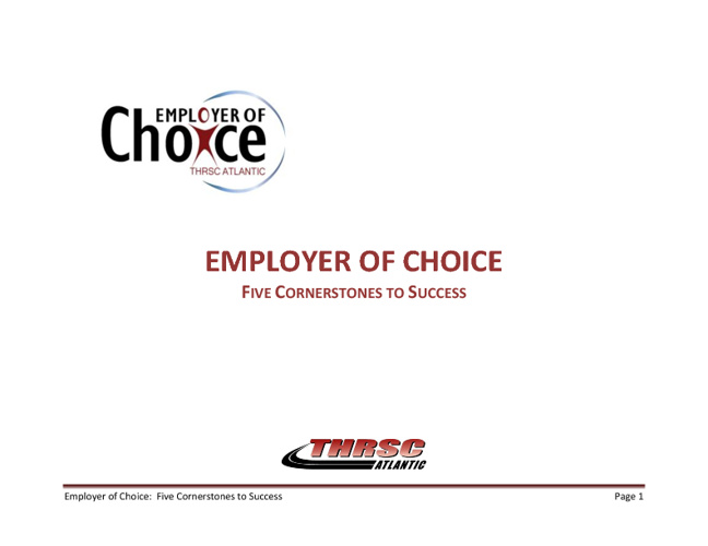 Employer of Choice Overview