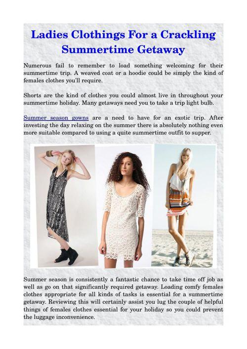 Ladies Clothings For a Crackling Summertime Getaway