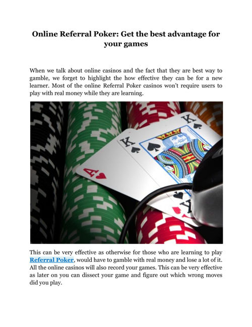Online Referral Poker: Get the best advantage for your games