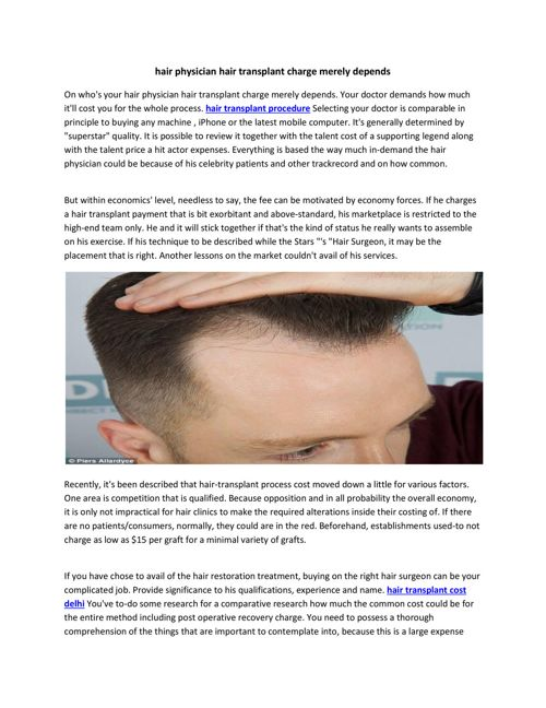 hair physician hair transplant charge merely depends