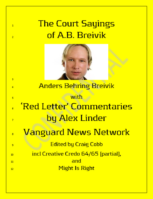 The Court Sayings of A Breivik & Red Letter A Linder Commentary