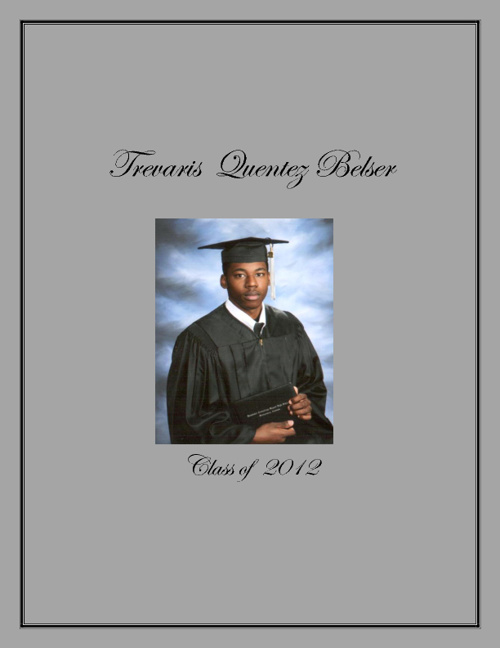 The Graduation of Trevaris Quentez Belser