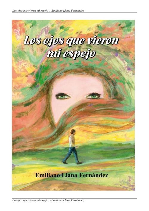 """Resumen del libro """"Los ojos que vieron mi espejo"""""""