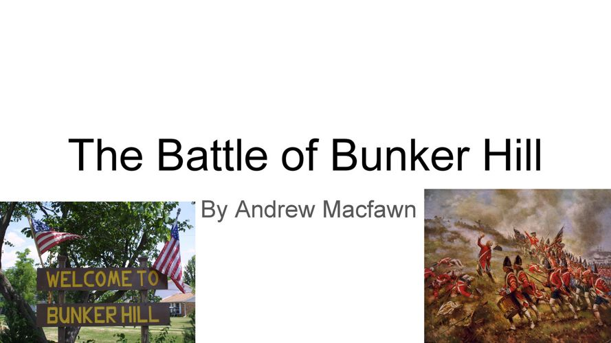 Andrew-The battle of bunker hill