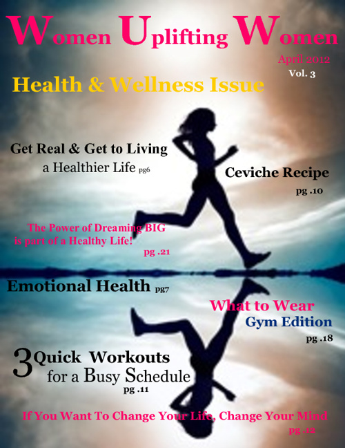 Women Uplifting Women E-Magazine April 2012 (Vol 3)
