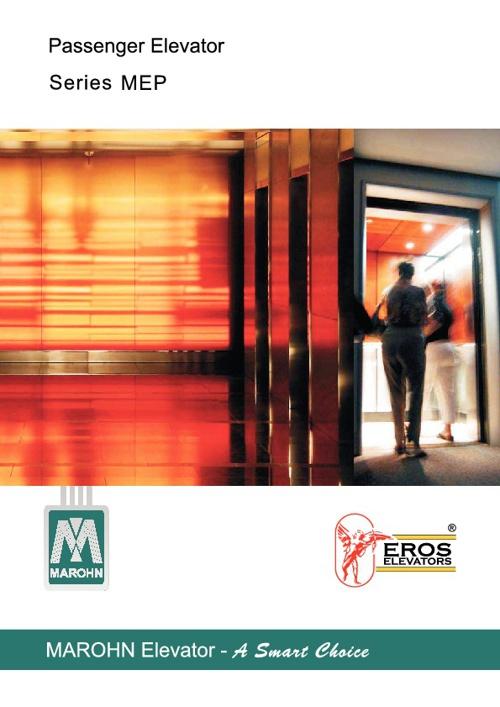 Eros Elevators presents - Marohn range of Elevator products