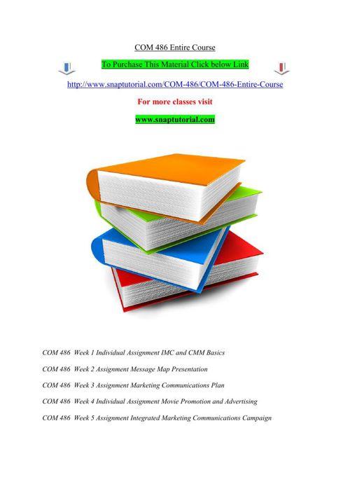 COM 486 Entire Course