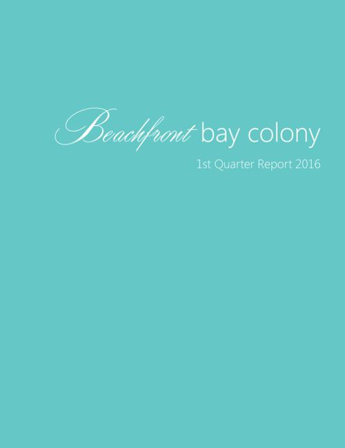 First Quarter 2016 Beachfront Bay Colony Market Report