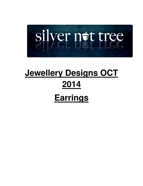 Silver Nut Tree - Jewellery Designs OCT 2014-  Earrings