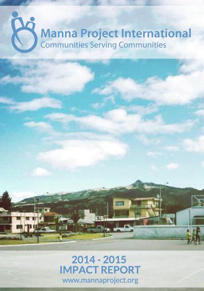 Manna Project International 2014-2015 Impact Report
