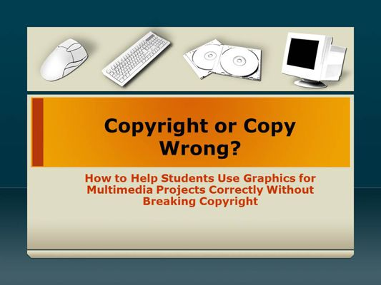 Copyright or Copy Wrong