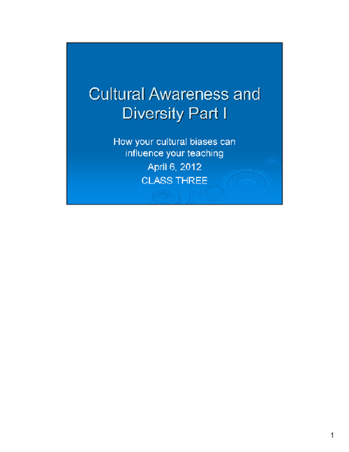 Cultural Awareness and Diversity Part I