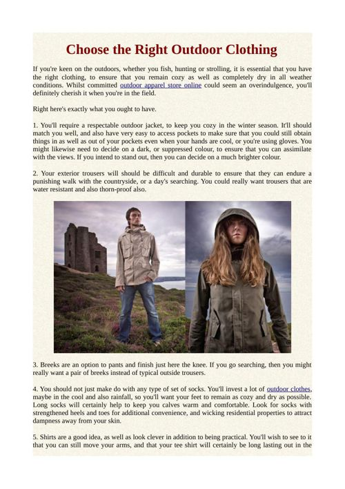 Choose the Right Outdoor Clothing