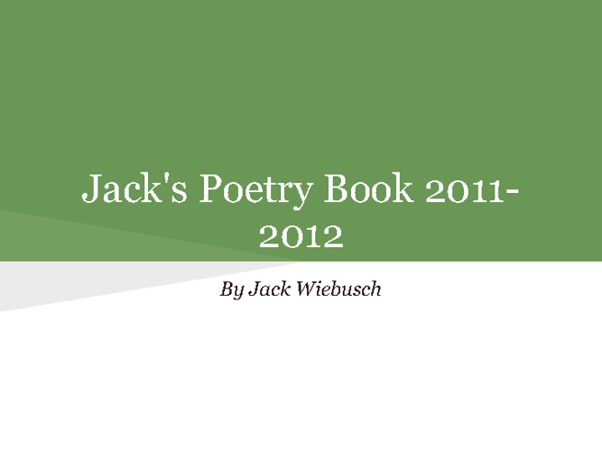 Jack's Poetry Book 2011-2012
