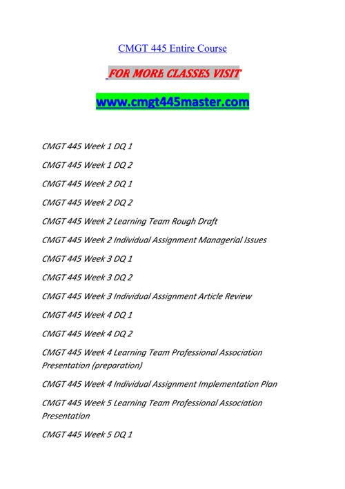 CMGT 445 MASTER Experience Tradition/cmgt445master.com