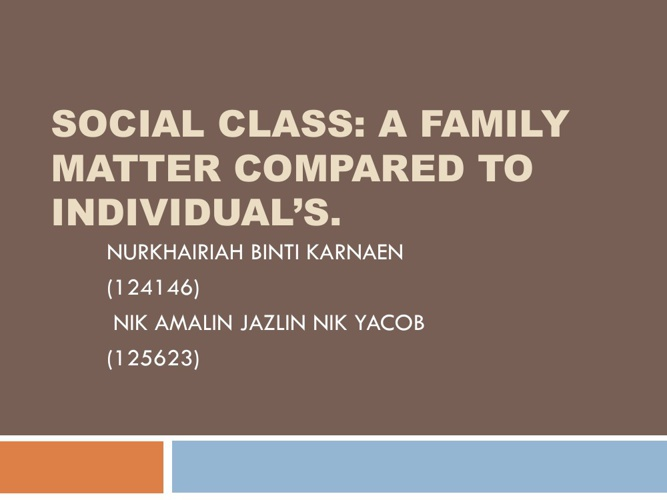 Why Social Class a Family Matter rather than Individual Matter