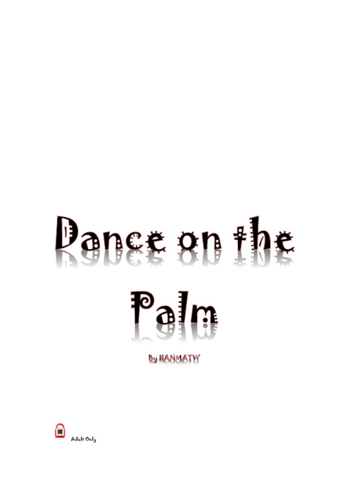 Dance on the Palm