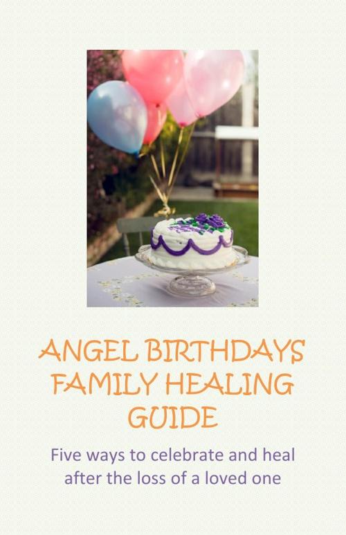 ANGEL BIRTHDAYS HEALING GUIDE