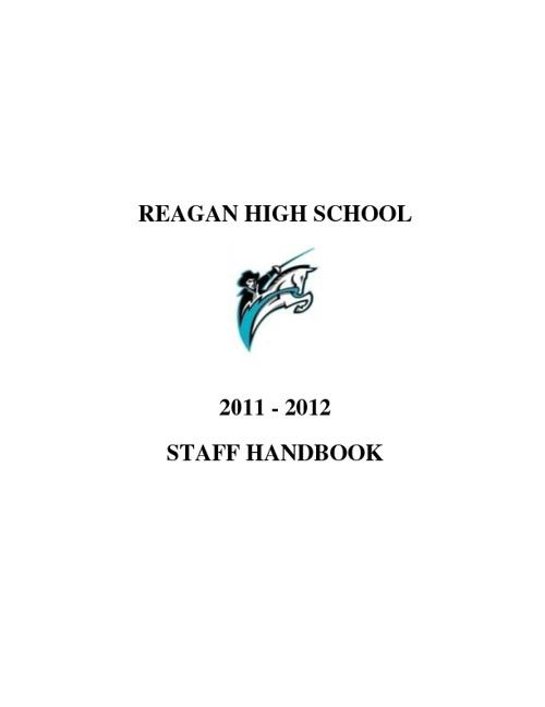 Reagan High School 2011-2012 Staff Handbook