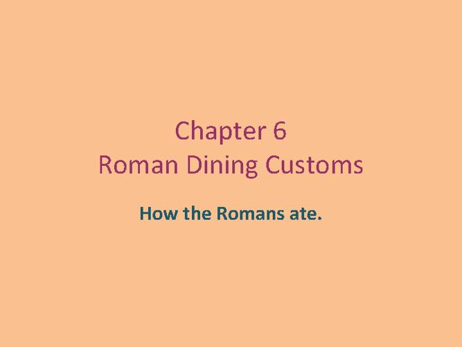 Ch.6 Roman Dining
