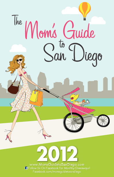 The Moms Guide to San Diego Book 2012