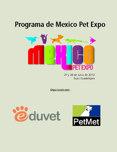 Mexico Pet Expo 2012 Conference Program