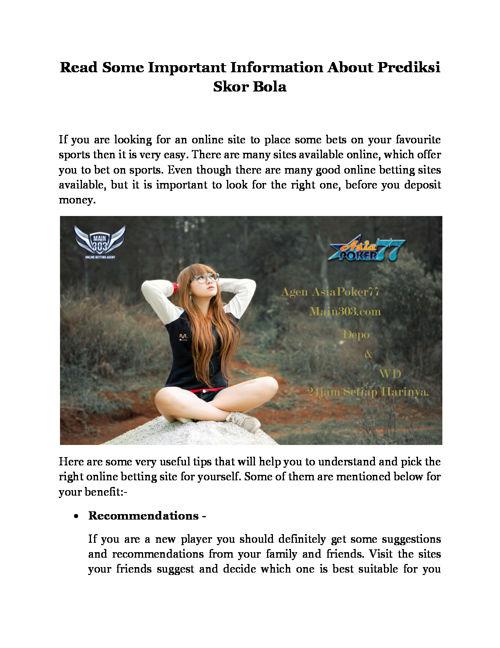 Read Some Important Information About Prediksi Skor Bola