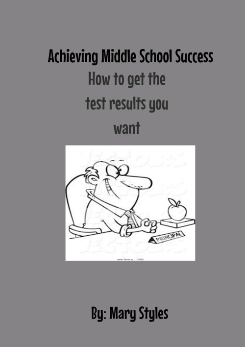 Achieving Middle School Success