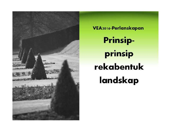 20140315230349PRINSIP-PRINSIP REKABENTUK LANSKAP