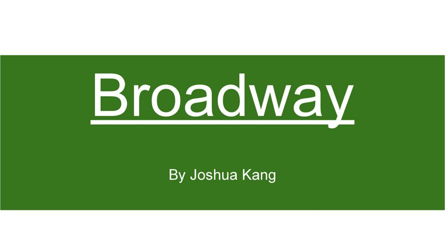 Broadway- Joshua