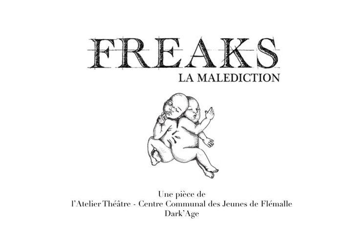 FREAKS: La Malédiction - Atelier Théâtre Maison des jeunes Fléma