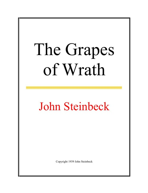 an analysis of john steinbecks story the grapes of wrath John steinbeck buy share  the grapes of wrath came out of the time steinbeck was  it sold well and was a humorous story about a bus full of.
