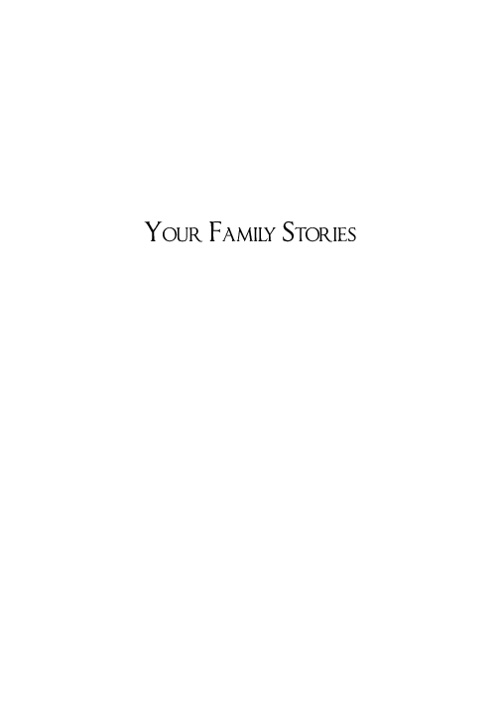 Your Family Stories