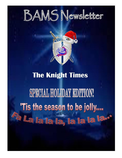 Knight Times Holiday Edition Part I
