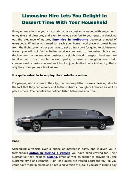 Limousine Hire Lets You Delight In Dessert Time With Your Househ