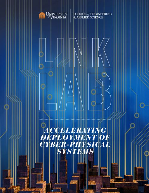 UVA Engineering's Link Lab for Cyber-Physical Systems