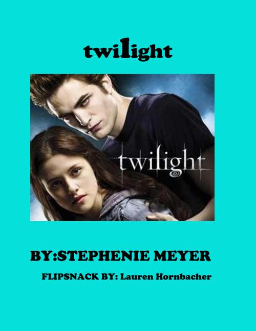 Twilight by Lauren