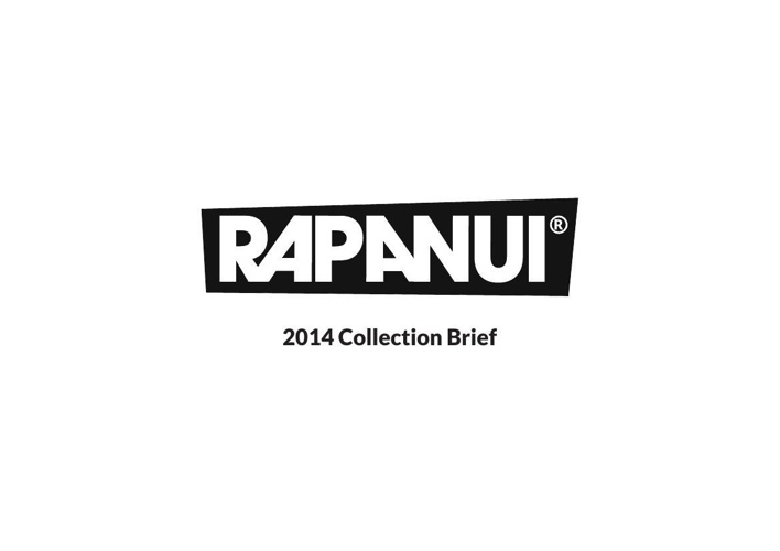 2014 Rapanui Collection Brief