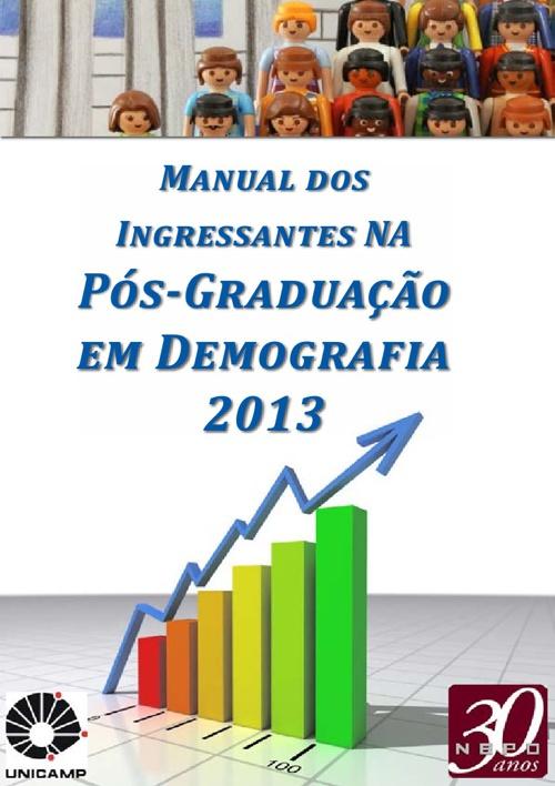 Manual dos Ingressantes na Pós-Graduação em Demografia 2013