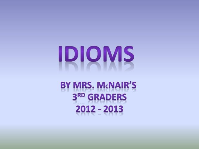 McNair - Idioms