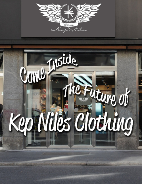 The Future of Kep Niles Clothing