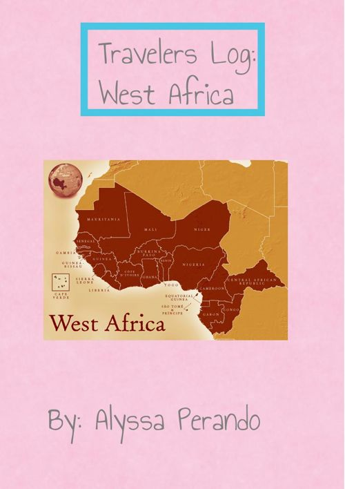Travelers Log: West Africa