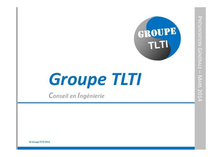 Présentation Générale Groupe TLTI_Mars 2014_steria