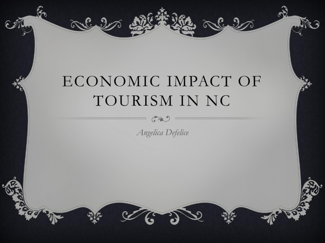 Economics Effect on Tourism