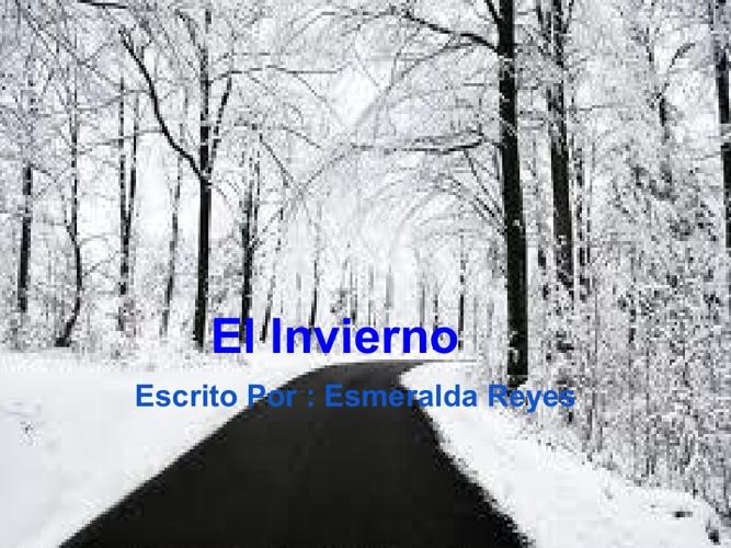 El Invierno ~ Esmeralda Reyes