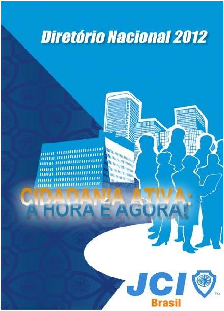 Diretório Nacional 2012 - JCI Brasil