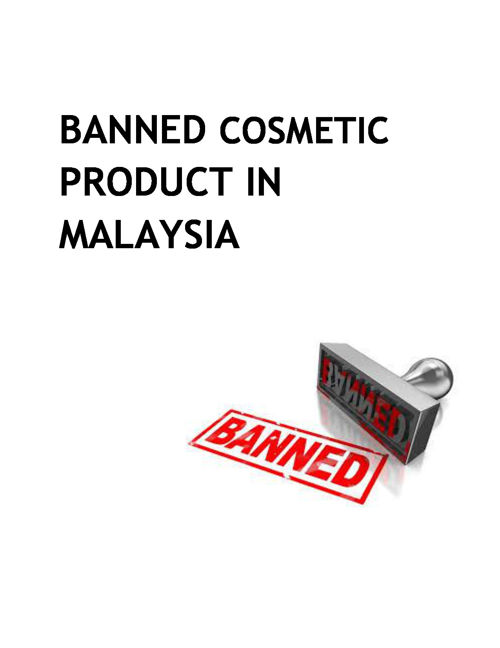 BANNED COSMETIC PRODUCT IN MALAYSIA
