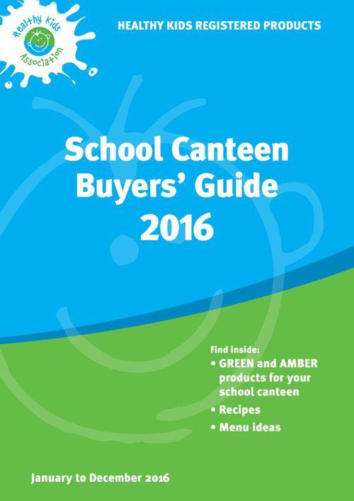 2016 Healthy Kids School Canteen Buyers' Guide